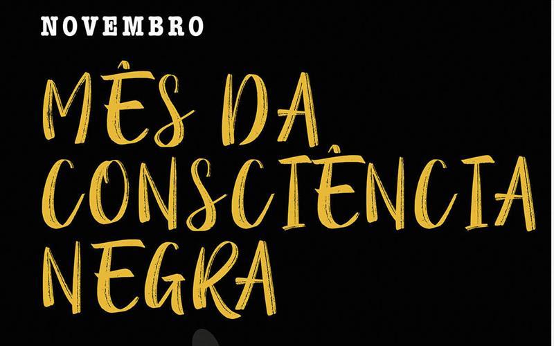 Novembro : Mes da Consciência Negra